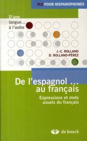 De l'espagnol au français ; expressions et mots usuels du français - Intérieur - Format classique