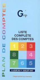 Plan de comptes ; liste complète des comptes, à jour au 1er juillet 2007 - Couverture - Format classique