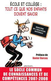 Ecole et college : tout ce que nos enfants doivent savoir (edition 2007-2008) - Intérieur - Format classique