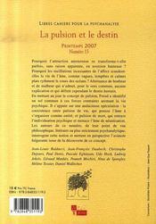 LIBRES CAHIERS POUR LA PSYCHANALYSE T.15 ; la pulsion et le destin - 4ème de couverture - Format classique