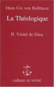 Theologique La T2 Verite De Dieu - Couverture - Format classique