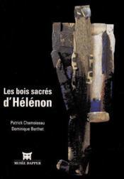 Les bois sacrés d'Hélénon - Couverture - Format classique
