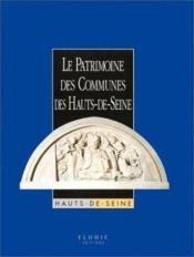 Le Patrimoine Des Communes Des Hauts-De-Seine - Couverture - Format classique