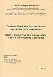Voix Off T.5 ; Tomas Gutierrez Aléa Et Le Cinema Cubain : Une Esthétique Dans/De La Révolution - Intérieur - Format classique
