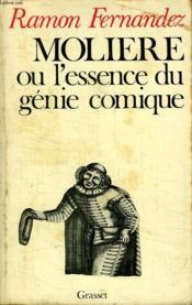 Moliere Ou L Essence Du Genie Comique. - Couverture - Format classique