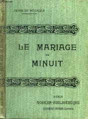 Le Mariage De Minuit. - Couverture - Format classique