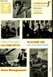 Les Cinq Petits: Lichtenstein. San Marino. Monaco. Vartican. Andorra. - Couverture - Format classique