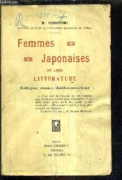 Femmes Japonaises Et Leur Litterature Critique Roman Theatre Souvenir. - Couverture - Format classique