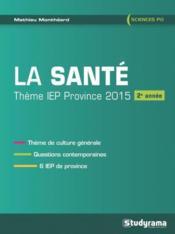 La santé ; thème IEP province 2015 ; 2e année - Couverture - Format classique