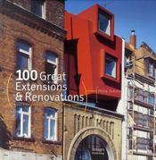 100 extensions et rénovations remarquables ; 100 great extensions and renovations - Intérieur - Format classique