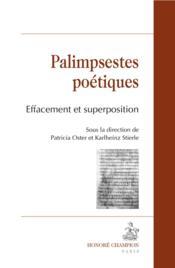 Palimpsestes poétiques ; effacement et superposition - Couverture - Format classique