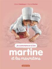 Je commence à lire avec Martine T.34 ; Martine et les marmitons - Couverture - Format classique
