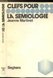 Clefs Pour La Semiologie - Collection