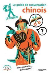 Le routard ; le guide de conversation chinois - Couverture - Format classique