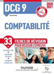 DCG 9 ; comptabilité ; 33 fiches de révision pour réussir l'épreuve (édition 2020/2021) - Couverture - Format classique