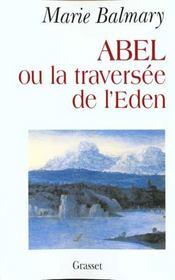 Abel ou la traversée de l'Eden - Intérieur - Format classique