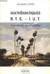 Problèmes corrigés de mathématiques BTS IUT ; 1967-1986 - Couverture - Format classique