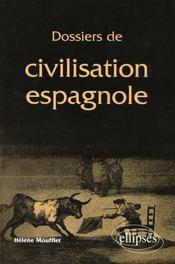 Dossiers De Civilisation Espagnole - Intérieur - Format classique