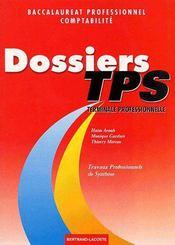 Dossiers de travaux professionnels et de synthèse ; terminale professionnelle comptabilité ; manuel de l'élève - Intérieur - Format classique