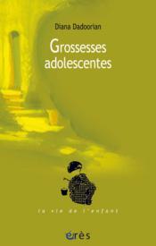 Grossesses Adolescentes - Couverture - Format classique