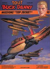Tout Buck Danny ; INTEGRALE VOL.10 ; T.29 A T.33 ; missions « top secret » - Intérieur - Format classique