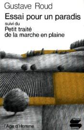 Essai Pour Un Paradis: Petit Traite De La Marche En Plaine - Couverture - Format classique