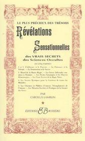 Révélations sensationnelles des vrais secrets des sciences occultes - Intérieur - Format classique