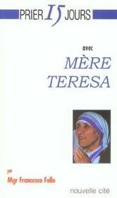 Prier 15 jours avec... ; mère Teresa - Intérieur - Format classique