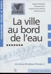 La Ville Au Bord De L'Eau - Couverture - Format classique
