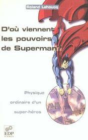 D'où viennent les pouvoirs de Superman ? - Intérieur - Format classique