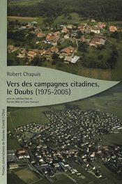 Vers des campagnes citadines, le Doubs (1975-2005) - Couverture - Format classique