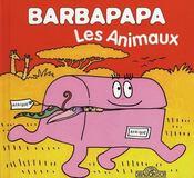 BARBAPAPA ; les animaux - Intérieur - Format classique