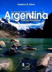Argentine pays des merveilles - Couverture - Format classique