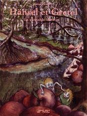 Hänsel et Gretel ; la véritable histoire - Couverture - Format classique