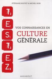 Testez vos connaissances en culture générale - Couverture - Format classique