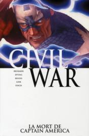 Civil War T.3 ; la mort de Captain America - Couverture - Format classique