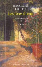 Antonin maillefer - tome 2 - les roses d'avril - Intérieur - Format classique