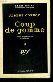 Coup De Gomme. ( The Mob Says Murder ). Collection : Serie Noire N° 479 - Couverture - Format classique