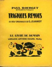 Tragiques Remous. 20 Bois Originaux De G. Jeanniot. Le Livre De Demain N° 27. - Couverture - Format classique