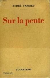 Sur La Pente. - Couverture - Format classique