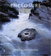 Andy goldsworthy enclosure - Couverture - Format classique