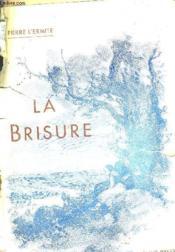 La Brisure. - Couverture - Format classique