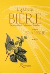 L'article bière ; brasserie ; Encyclopédie de Diderot & d'Alembert - Couverture - Format classique