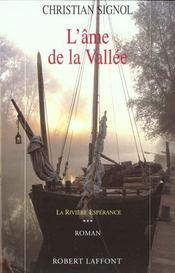 La Riviere Esperance T.3 L'Ame De La Vallee - Intérieur - Format classique
