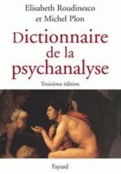Dictionnaire de la psychanalyse (3e édition) - Couverture - Format classique