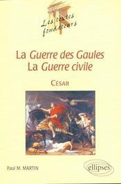 La Guerre Des Gaules ; La Guerre Civil - Intérieur - Format classique
