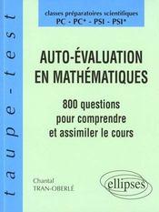 Auto-Evaluation En Mathematiques 800 Questions Pour Comprendre Et Assimiler Le Cours Pc-Pc*-Psi-Ps - Intérieur - Format classique