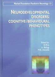 Neurodevelopmental disorders : cognitive/ behavioural phenotype - Intérieur - Format classique
