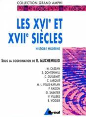 Les Xvie Et Xviie Siecles Histoire Moderne T.1les Xvie Et Xviie Siecles Histoire Moderne T 1 - Couverture - Format classique