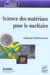 Science des matériaux pour le nucléaire - Intérieur - Format classique